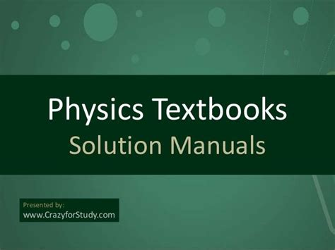 Solution Manuals Of Physics Textbooks Physics