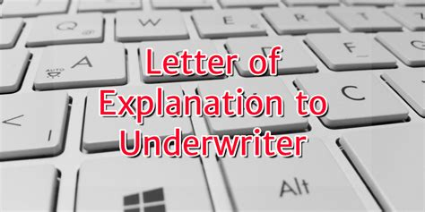 Mortgage Letter Of Explanation Address letter of explanation to underwriters