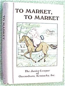 To Market Grilling Cookbook by Cookbook To Market To Market Junior League 1st Ed Books