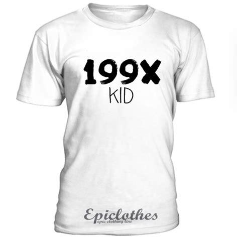 Kid 199x Top 199x kid t shirt