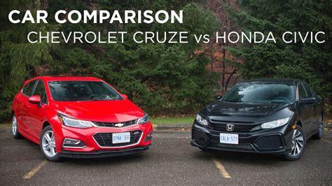 chevy cruze or honda civic car comparison chevrolet cruze vs honda civic driving