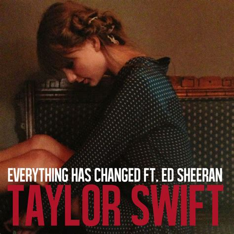 Single Cover Everything Has Changed Single Cover By