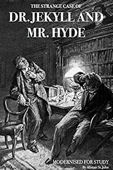 The Strange Case of Dr Jekyll and Mr Hyde (Modernised for