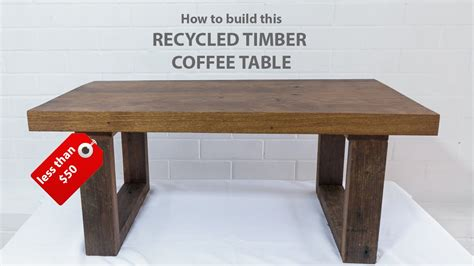 How To Make Reclaimed Wood Coffee Table Easy Diy Modern Coffee Table Using Reclaimed Wood And Basic Tools