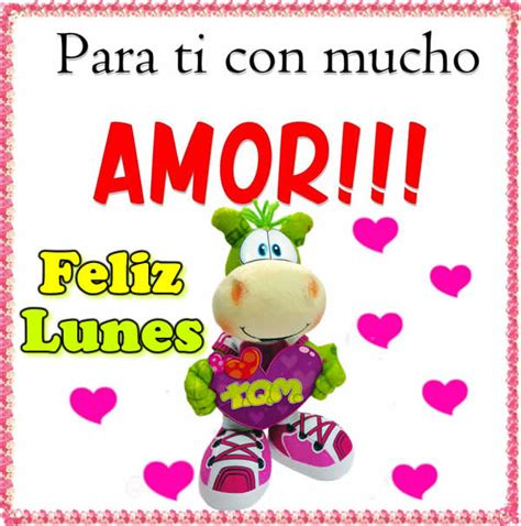 imagenes de buenos dias amor feliz lunes lunes amor related keywords lunes amor long tail