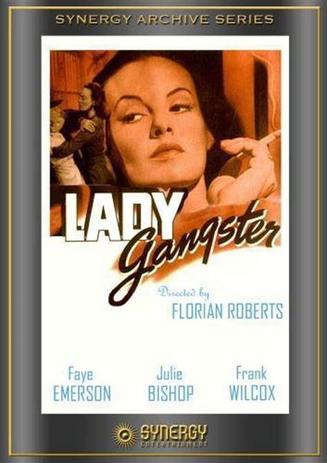 film lady gangster lady gangster 1942 robert florey releases allmovie