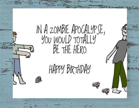 printable zombie birthday cards birthday card zombie card zombie apocalypse funny
