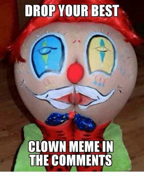 Funny Clown Meme - 25 best memes about clown meme clown memes