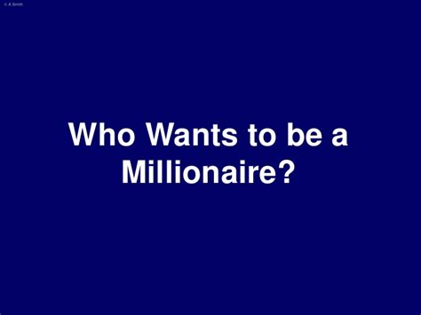 Who Wants To Be A Millionaire Template Who Wants To Be A Millionaire Presentation Template
