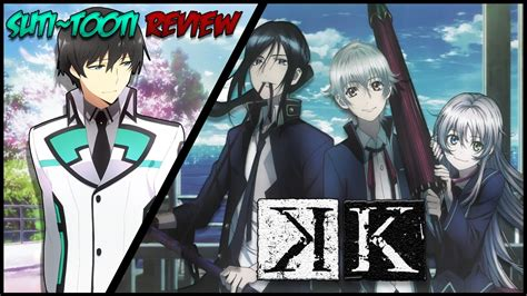 K Anime by Suti Reviews K K Project Anime Review