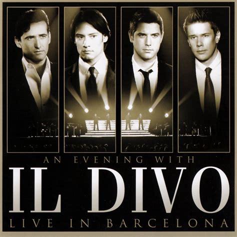 il divo amazing grace mp3 an evening with il divo il divo mp3 buy tracklist