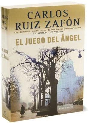el juego del angel el juego del 225 ngel the angel s game by carlos ruiz zaf 243 n paperback barnes noble 174
