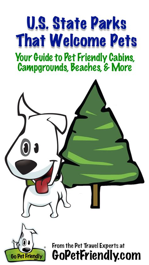 parks that allow dogs us state parks that are pet friendly your guide to pet friendly cabins cgrounds