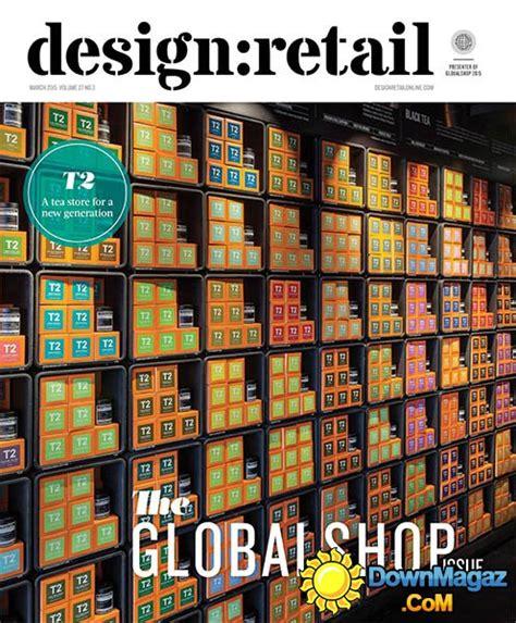 design retail magazine download design retail march 2015 187 download pdf magazines
