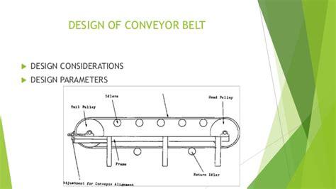 design criteria for belt conveyor design of belt conveyor system