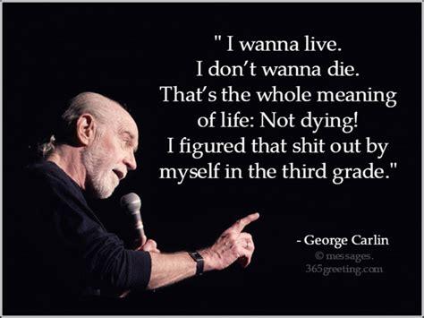 george carlin quotes george carlin quotes 365greetings