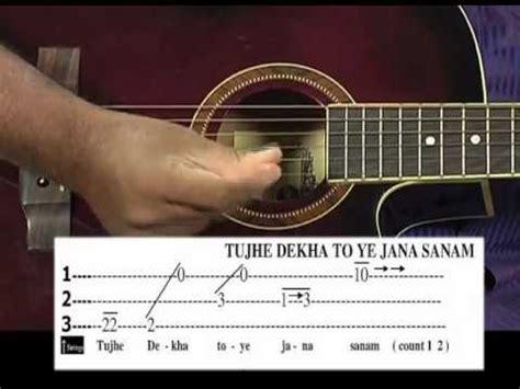 guitar tutorial by vijay kumar tutorial for tujhe dekha to ye jana sanam song on guitar