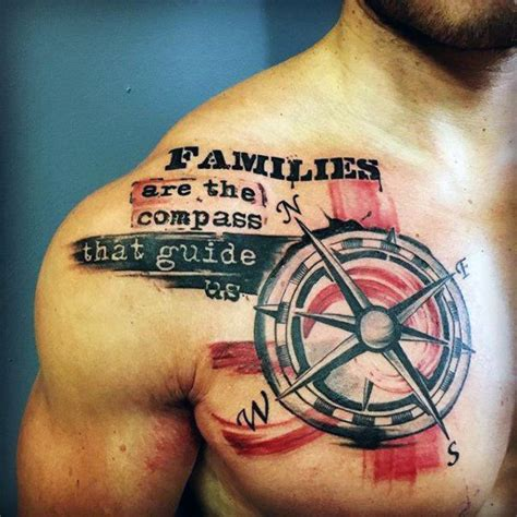 compass tattoo sayings compass with family quote tattoo mens chest tattoo