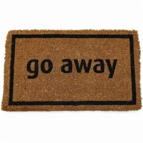 Welcome Mat That Says Go Away by Adventus
