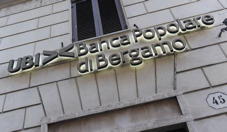 ubi banca sedi perquisizioni gdf nelle sedi ubi banca progetto italia news