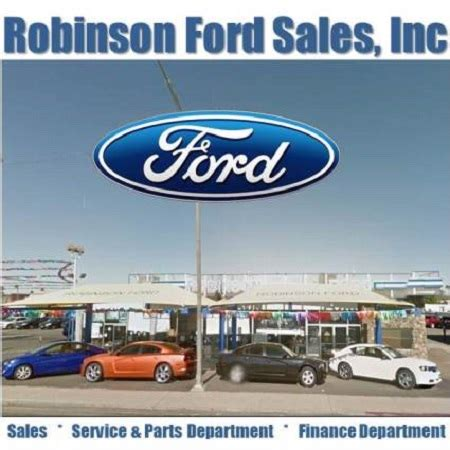 Robinson Ford by Robinson Ford Sales Calexico Ca Business Page