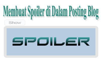 membuat spoiler html membuat spoiler di dalam posting blog siteblogforu