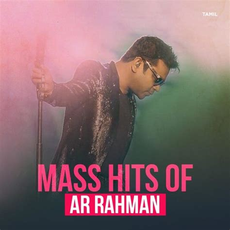 ar rahman greatest hits mp3 download mass hits of ar rahman music playlist best mp3 songs on