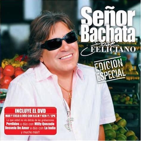 mesita de noche jose feliciano release se 241 or bachata edicion especial by jos 233