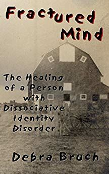 Pdf Fractured Mind Dissociative Identity Disorder Ebook fractured mind the healing of a person with dissociative