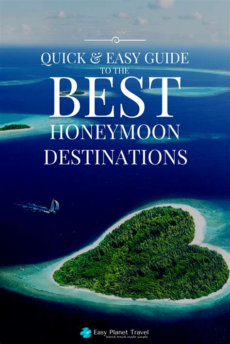 best honeymoon destinations and easy guide to the best honeymoon destinations