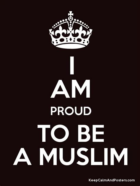 I Am Muslim i am proud to be a muslim keep calm and posters