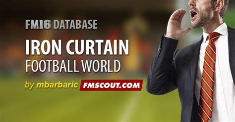 iron curtain football iron curtain fm16 fm scout
