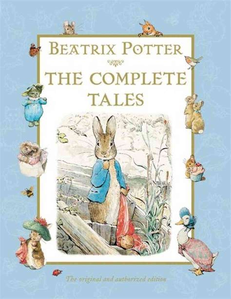 the complete tales of beatrix potter s rabbit books before harry the most popular potter was beatrix npr