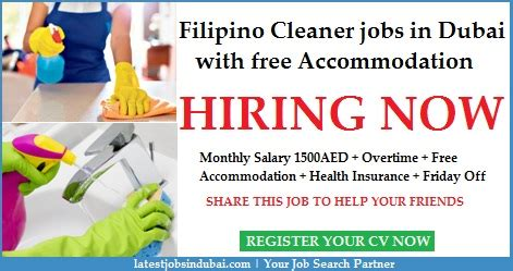 cleaner jobs in dubai cleaner jobs in dubai with free accommodation