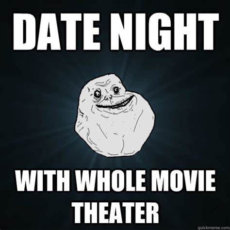 Date Meme - date night meme