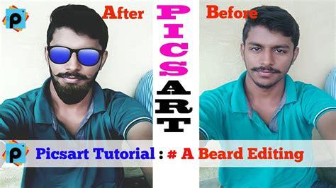 tutorial ff picsart beard editing in picsart 2017 picsart crack picsart