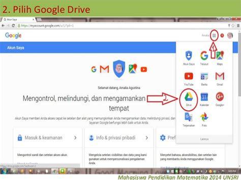langkah membuat google drive langkah langkah membuat registrasi online dan posting di blog