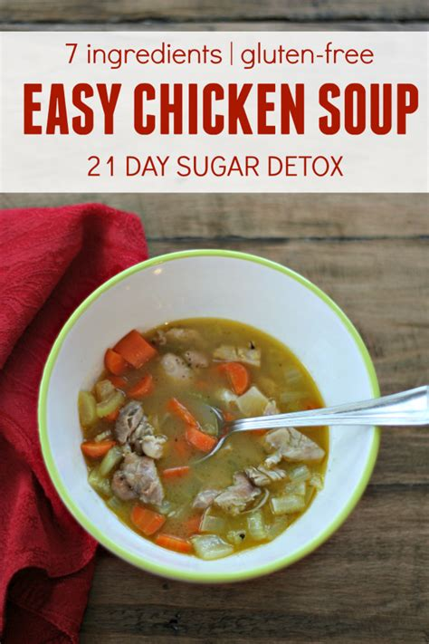 Simple 21 Day Detox by Easy Chicken Soup Gluten Free So Chic