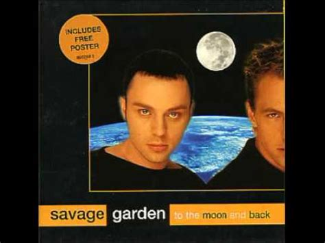 To The Moon And Back Savage Garden - to the moon and back savage garden
