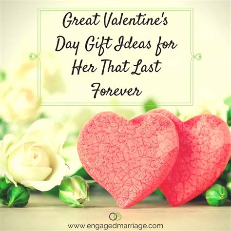 great valentines day ideas for great valentine s day gift ideas for that last forever