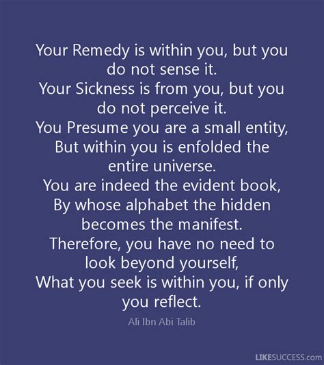 your remedy is within you but you do no by ali ibn abi