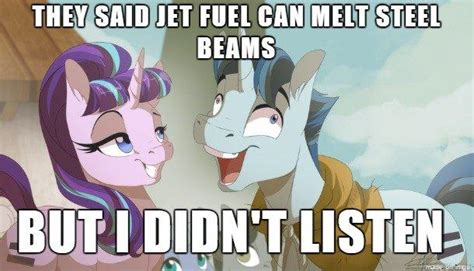 Jet Fuel Can T Melt Steel Memes - but i didn t listen know your meme
