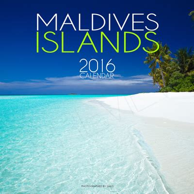 Calendar Islands 2016 Wall Calendar Of The Maldives Islands