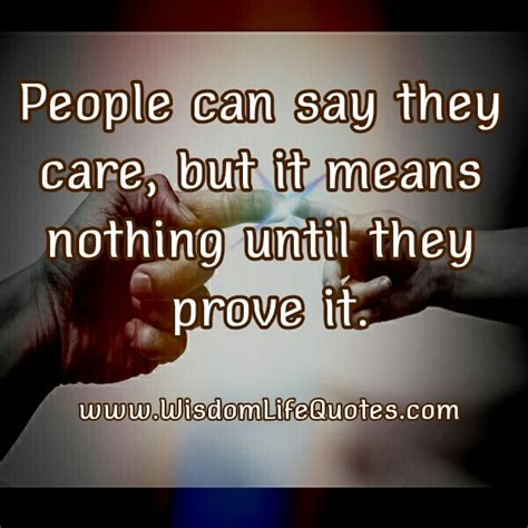 people keep saying they cant hear me android forums at people can say they care wisdom life quotes