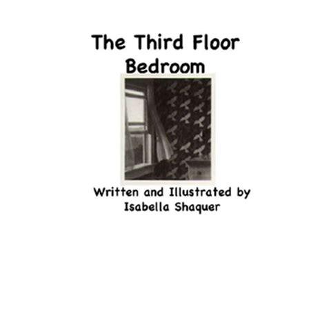 the third floor bedroom the third floor bedroom book 46421 bookemon