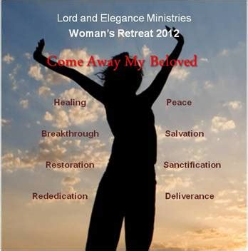 Come Away My Beloved And Pray lord and elegance ministries