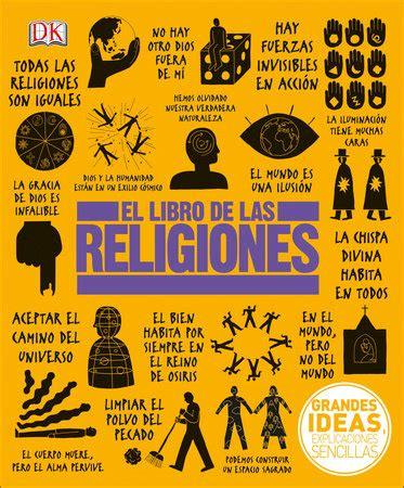 el libro de las religiones by dk penguinrandomhouse com