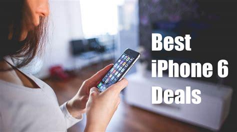 iphone best deal best iphone 6 deals buy iphone 6 for 99 99 on verizon