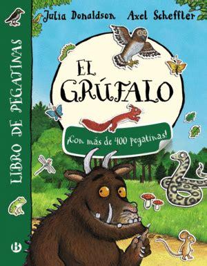 libro el grfalo el grfalo libro de pegatinas donaldson julia 9788469621462