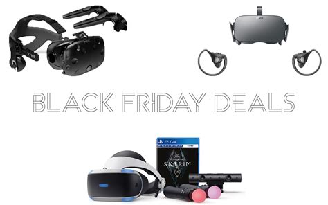 black friday best prices best prices on vr headsets black friday deals vr news